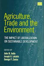 Agriculture, Trade and the Environment af John M. Antle