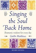 Singing the Soul Back Home