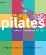 Easy Pilates (Easy Connections Book Publishing)