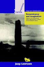 Remembrance and Imagination (Critical conditions - field day monographs)
