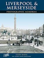 Liverpool and Merseyside (Photographic Memories)