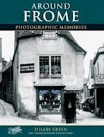 Frome (Photographic Memories)