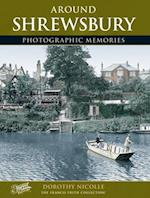 Shrewsbury (Photographic Memories)