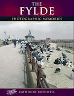 The Fylde (Photographic Memories)