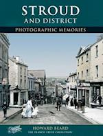 Stroud and District (Photographic Memories)