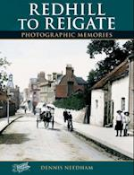 Redhill to Reigate (Photographic Memories)