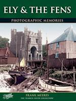 Ely and the Fens (Photographic Memories)