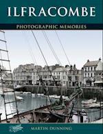 Ilfracombe (Photographic Memories)