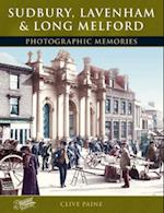 Sudbury, Lavenham and Long Melford (Photographic Memories)