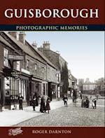 Guisborough (Photographic Memories)