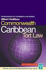Commonwealth Caribbean Tort Law (Commonwealth Caribbean Law Series)