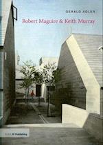 Robert Maguire & Keith Murray (Twentieth Century Architects)