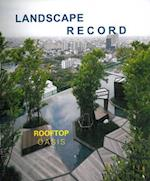 Roof Oasis (Landscape Record, nr. 3)