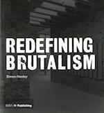 Redefining Brutalism