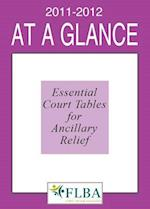 At A Glance 2011-2012 Essential Court Tables for Ancillary Relief