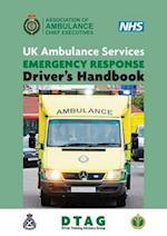 UK Ambulance Services Emergency Response Driver Handbook 2nd Ed