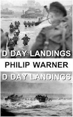 Phillip Warner - The D Day Landings