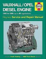 Vauxhall/Opel Diesel Engine Service and Repair Manual (Haynes Service and Repair Manuals, nr. 3245)