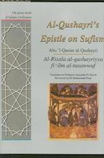 Al-Qushayri's Epistle on Sufism (The Great Books of Islamic Civilization)