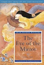The Eye of the Mirror (Arab Women Writers)