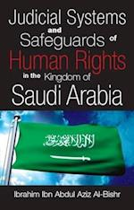 Judicial Systems and Safeguards of Human Rights in the Kingdom of Saudi Arabia