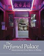 The Perfumed Palace