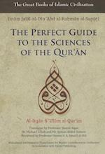 The Perfect Guide to the Sciences of the Qur'an (The Great Books of Islamic Civilization)