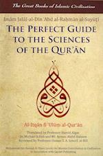 The Perfect Guide to the Sciences of the Qu'ran (The Great Books of Islamic Civilization)