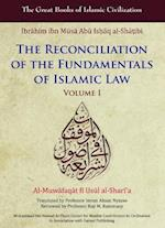 Reconciliation of the Fundamentals of Islamic Law (The Great Books of Islamic Civilization)