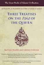 Three Treatises on the I'jaz of the Qur'an (The Great Books of Islamic Civilization)
