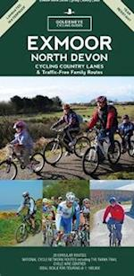 Exmoor and North Devon: Cycling Country Lanes (Goldeneye Cyclinguides)