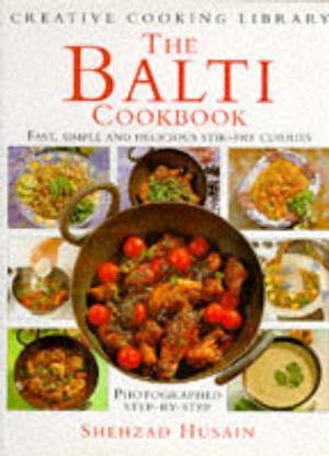 Bog, hardback The Balti Cookbook af Shehzad Husain