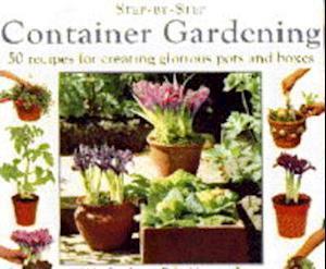 Bog, hardback Container Gardening af Stephanie Donaldson