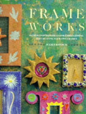 Bog, hardback Frame Works af Juliet Bawden