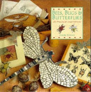 Bog, hardback Bees, Bugs and Butterflies af Judith Simons