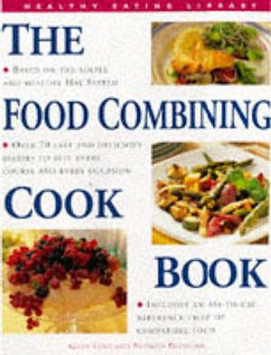 Bog, hardback The Food Combining Cook Book af Gilly Love