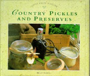 Country Pickles and Preserves