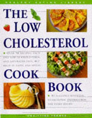 The Low Cholesterol Cook Book