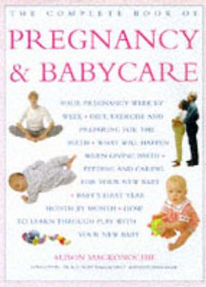 The Complete Book of Pregnancy and Babycare