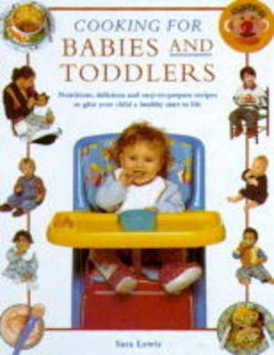 Bog, paperback Cooking for Babies and Toddlers af Sara Lewis