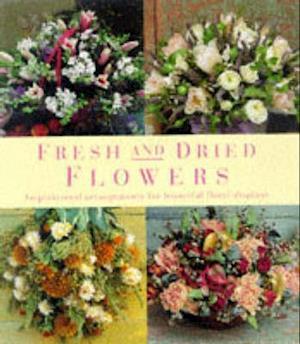 Bog, hardback Fresh and Dried Flowers af Lorenz Books