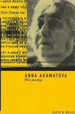 Anna Akhmatova: Her Poetry