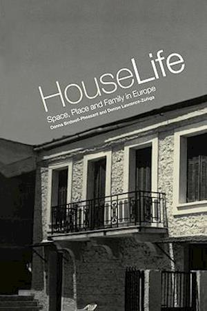 House Life: Space, Place and Family in Europe