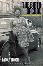 The Birth of Cool (Materializing Culture)