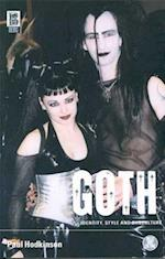 Goth: Identity, Style and Subculture