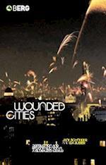 Wounded Cities af Jane Schneider, Ida Susser