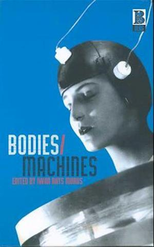 Bodies/Machines