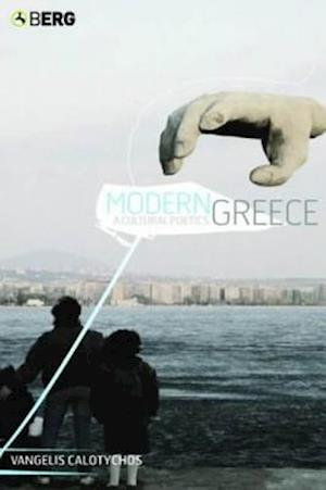 Modern Greece: A Cultural Poetics