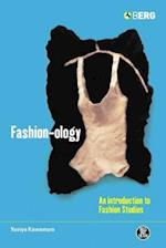 Fashion-Ology: An Introduction to Fashion Studies