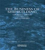 The Business of Shipbuilding af George Bruce